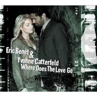 アルバム/Where Does The Love Go (Germany Only Maxi)/Eric Benet