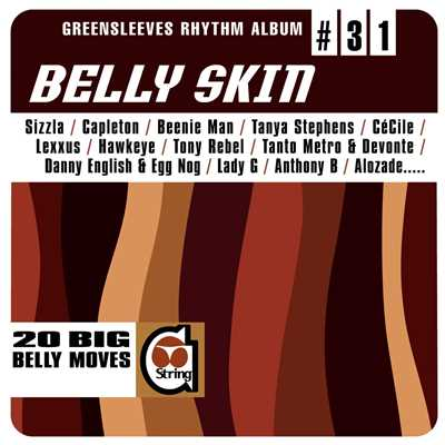 アルバム/Greensleeves Rhythm Album #31: Belly Skin/Various Artists