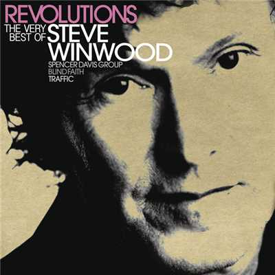 アルバム/Revolutions: The Very Best Of Steve Winwood (Deluxe)/Steve Winwood
