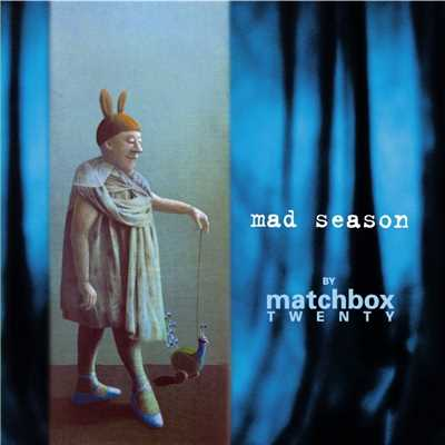 アルバム/Mad Season/Matchbox Twenty