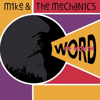 アルバム/Word of Mouth/Mike + The Mechanics