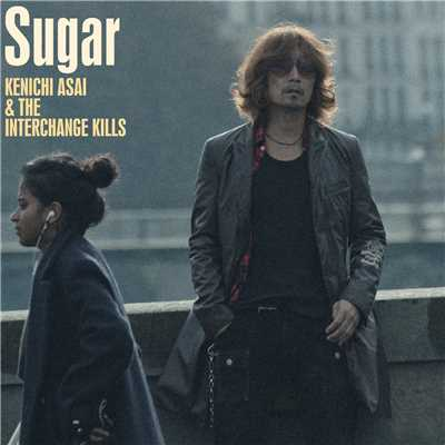 Sugar/浅井健一&THE INTERCHANGE KILLS
