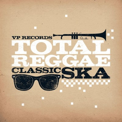 アルバム/Total Reggae: Classic Ska/Various Artists