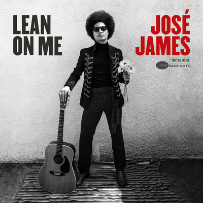 Lean On Me/Jose James