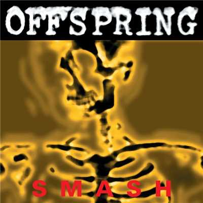 アルバム/Smash [Remastered]/The Offspring