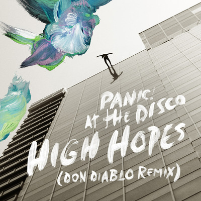 シングル/High Hopes (Don Diablo Remix)/Panic! At The Disco