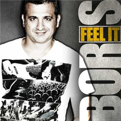 Feel It (Abel Ramos Manhattan With Love Dub Mix)/Boris