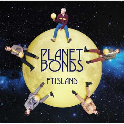 アルバム/PLANET BONDS/FTISLAND