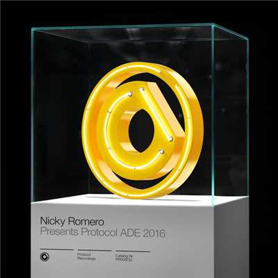 アルバム/Nicky Romero presents Protocol ADE 2016/Nicky Romero