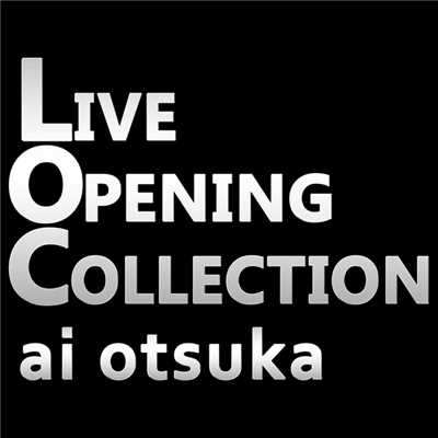 アルバム/LIVE OPENING COLLECTION/大塚 愛
