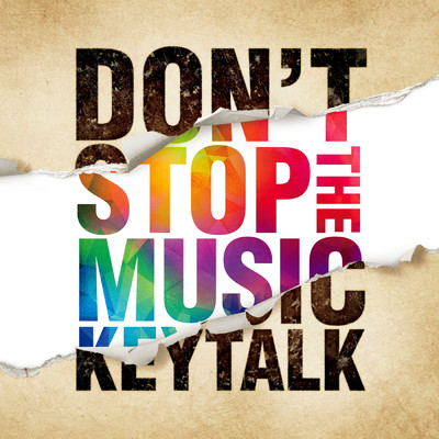 DON'T STOP THE MUSIC/KEYTALK
