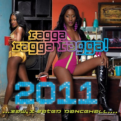 アルバム/Ragga Ragga Ragga 2011 (Edited Version)/Various Artists