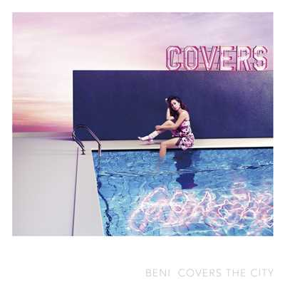 アルバム/COVERS THE CITY/BENI