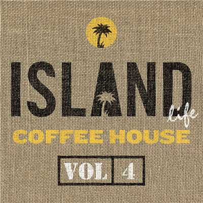 アルバム/Island Life Coffee House (Vol. 4)/Various Artists