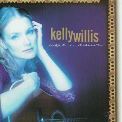 シングル/Not Long For This World/Kelly Willis