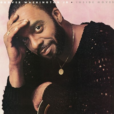 Watching You Watching Me/Grover Washington Jr.