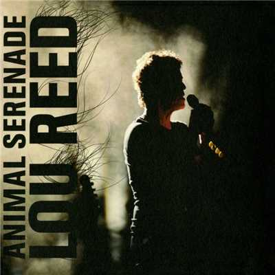 アルバム/Animal Serenade/Lou Reed