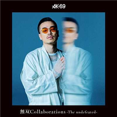 アルバム/無双Collaborations -The undefeated-/AK-69