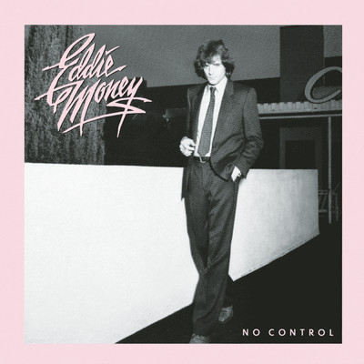 アルバム/No Control/Eddie Money