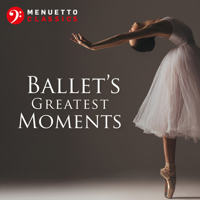 アルバム/Ballet's Greatest Moments/Various Artists