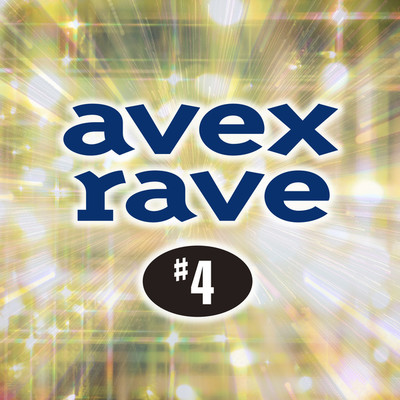 avex rave #4/Various Artists
