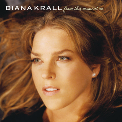 ハイレゾアルバム/From This Moment On/Diana Krall