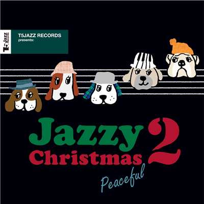 ハイレゾアルバム/T5Jazz Records presents: Jazzy Christmas / Peaceful 2 (PCM 96kHz/24bit)/Various Artists