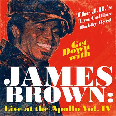アルバム/Get Down With James Brown: Live At The Apollo Vol. IV/James Brown