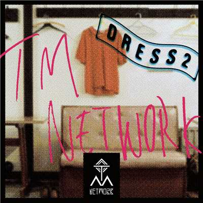 アルバム/DRESS2/TM NETWORK
