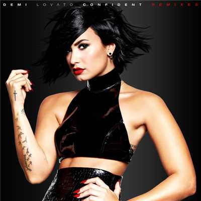アルバム/Confident Remixes/Demi Lovato