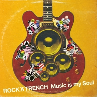 着うた®/Music is my Soul/ROCK'A'TRENCH