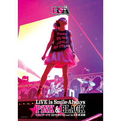 LiVE is Smile Always〜PiNK&BLACK〜in日本武道館「いちごドーナツ」/LiSA