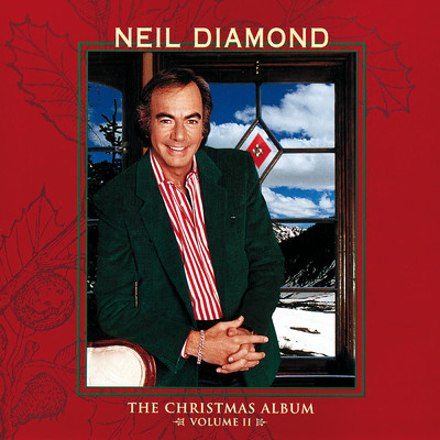 ハイレゾアルバム/The Christmas Album, Vol. II/Neil Diamond
