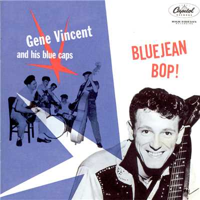 アルバム/Blue Jean Bop/Gene Vincent & His Blue Caps