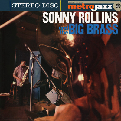 アルバム/Sonny Rollins And The Big Brass (Expanded Edition)/Sonny Rollins