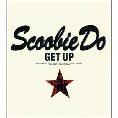 シングル/Get Up/SCOOBIE DO