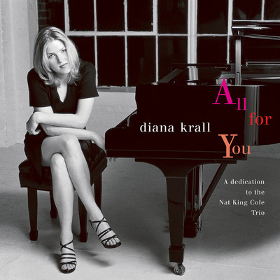 All For You (A Dedication To The Nat King Cole Trio)/ダイアナ・クラール