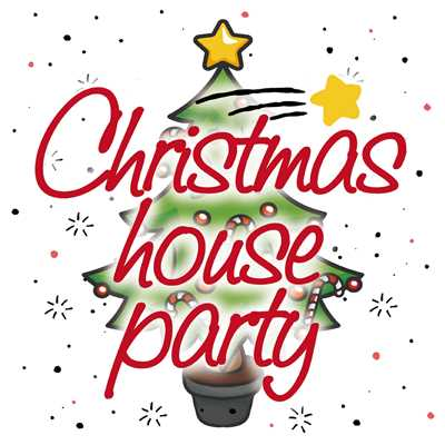 アルバム/Christmas House Party/PARTY HITS PROJECT
