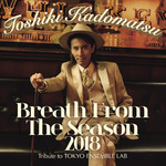 ハイレゾアルバム/Breath From The Season 2018〜Tribute to Tokyo Ensemble Lab〜/角松敏生