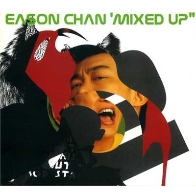 アルバム/Eason Chan Mixed Up/Eason Chan