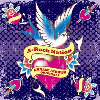 A-Rock Nation -NANASE AIKAWA ORIGINALS-/相川七瀬