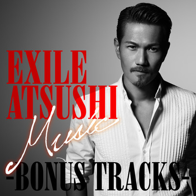 The Impossible Is Real 〜My Lucky Star〜/EXILE ATSUSHI & 清木場俊介