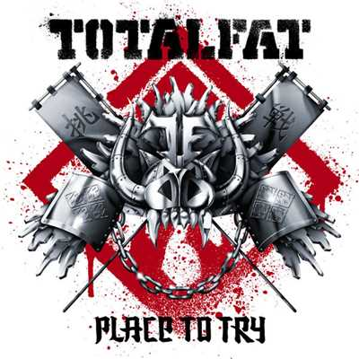 アルバム/Place to Try/TOTALFAT
