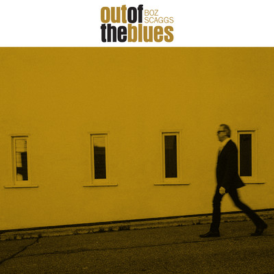 アルバム/Out Of The Blues/Boz Scaggs