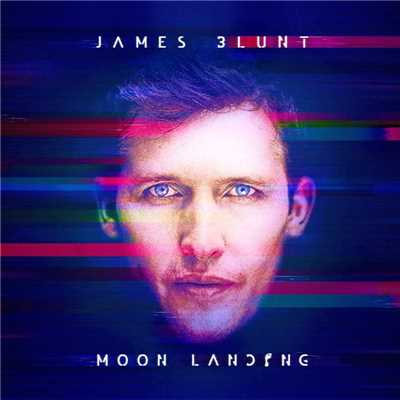 アルバム/Moon Landing (Deluxe Edition)/James Blunt