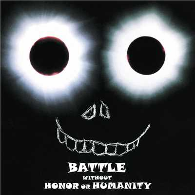 シングル/BATTLE WITHOUT HONOR OR HUMANITY/布袋寅泰