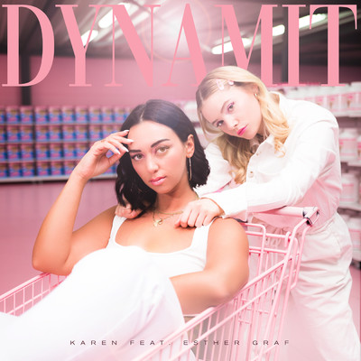 シングル/Dynamit (featuring Esther Graf)/KAREN