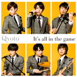 着メロ/It's all in the game/Qyoto