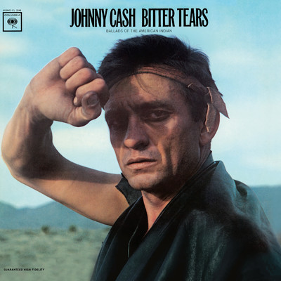 ハイレゾアルバム/Bitter Tears: Johnny Cash Sings Ballads Of The American Indian/ジョニー・キャッシュ