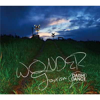 アルバム/WONDER Tourism/DAISHI DANCE